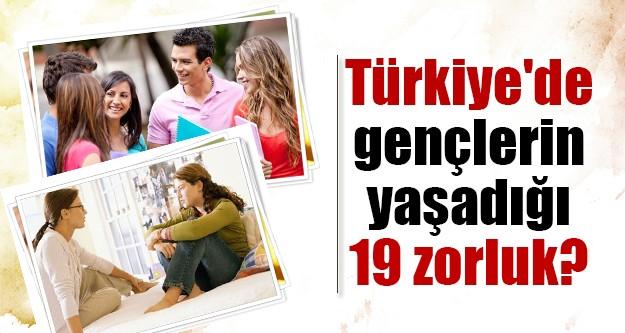 Türkiye'de, genç olmak!