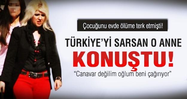Türkiye'yi sarsan o anne konuştu!