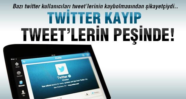 Tweet'ler neden kayboluyor!