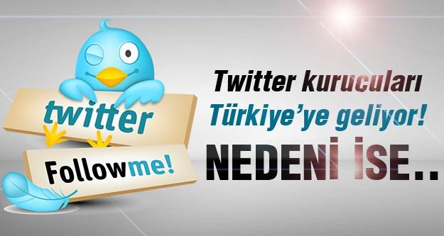 Twitter kurucuları neden Türkiye'ye geliyor?