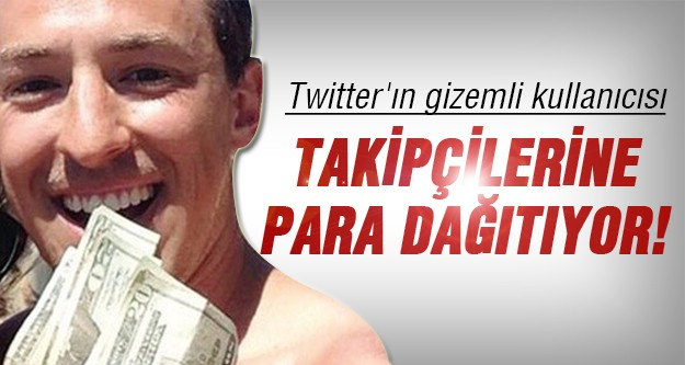 Twitter'da para dağıtıyor!