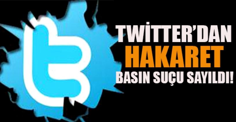 Twitter'dan hakaret