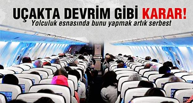 Uçakta radikal karar!