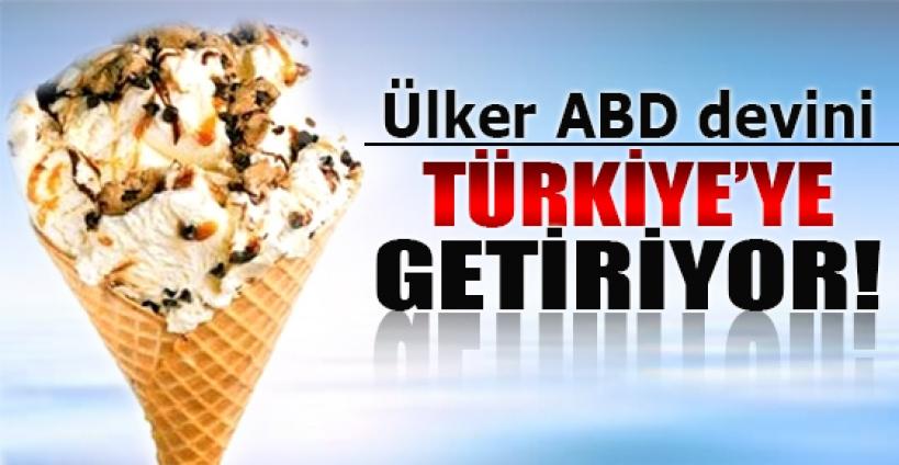 Ülker ABD'li devi Türkiye'ye getirdi!