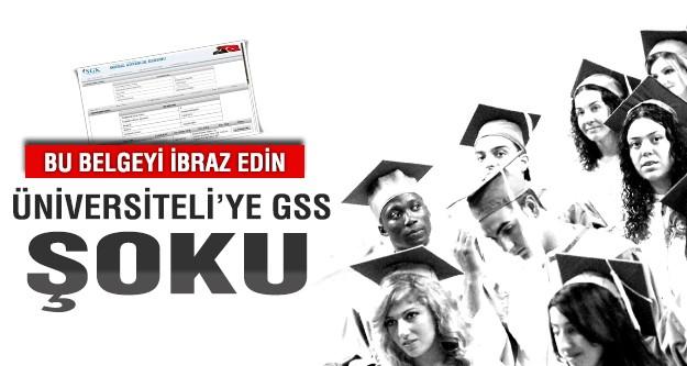 Üniversiteliye GSS şoku!