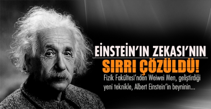 Ünlü fizikçi  Einstein'ın zekasının sırrı çözüldü