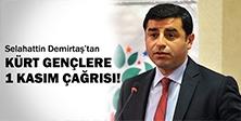 Demirtaş'tan çağrı!
