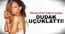 Rihanna meğer makyaja servet ödüyormuş!