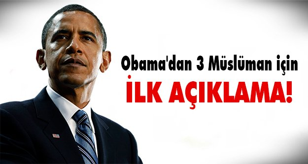 Ve Obama açıklama yapar!