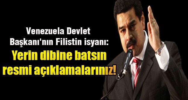 Venezuela Devlet Başkanı'nın Filistin isyanı