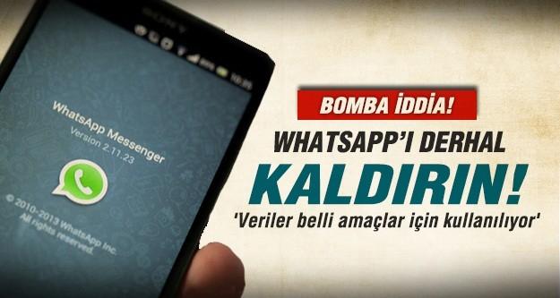 'Whatsapp'ı derhal kaldırın'