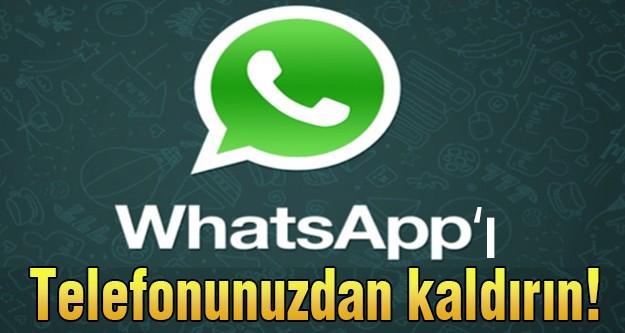 Whatsapp'ı telefonunuzdan kaldırın!