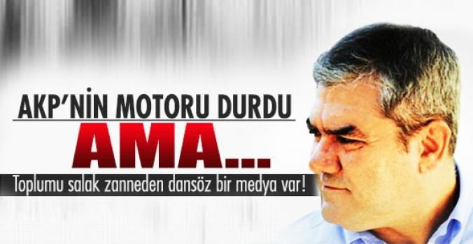 Yılmaz Özdil:AKP'nin motoru durdu...