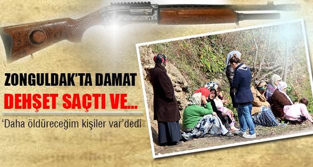 Zonguldak'ta damat terör estirdi!