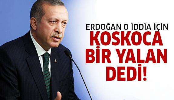 Erdoğan o iddia için son noktayı koydu!