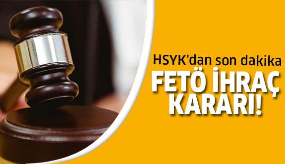 HSYK'dan ihraç kararı!