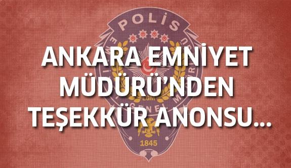 Ankara Emniyet Müdürü'nden teşekkür anonsu