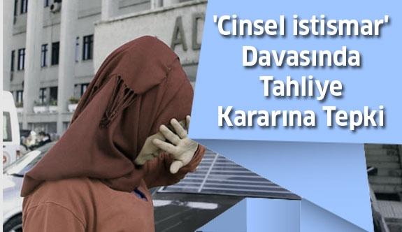 'Cinsel istismar' davasında tahliyeye aileden tepki
