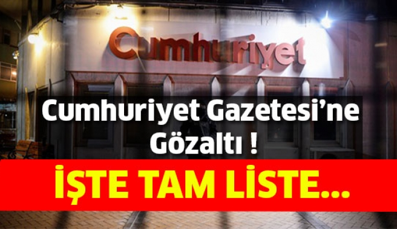 Cumhuriyet Gazetesi'ne Operasyon !