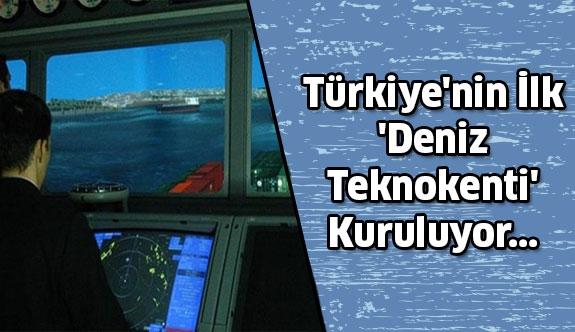 İlk 'Deniz Teknokenti' İstanbul'da Kuruluyor...