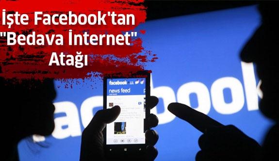 İşte Facebook'tan Bedava İnternet Atağı