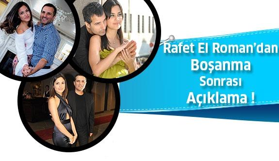 Rafet El Roman'dan Boşanma Sonrası Açıklama !