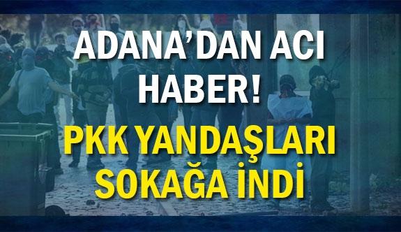 Adana'da PKK yandaşları polislere saldırdı!