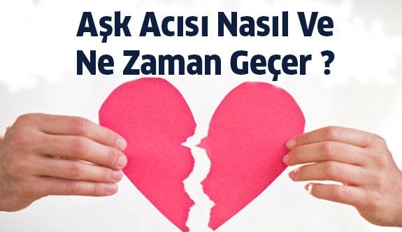 Aşk Acısı Nasıl Geçer ? Ne Hissederiz ?