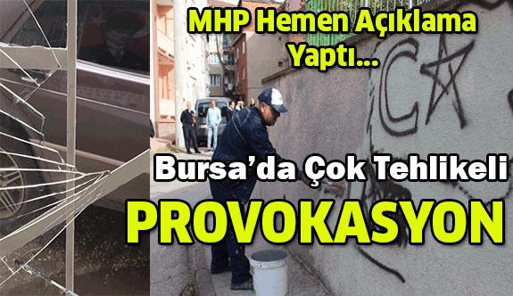 Bursa'da çok tehlikeli provokasyon