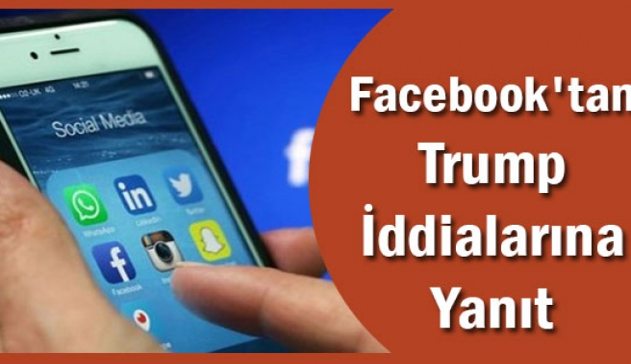 Facebook'tan Trump iddialarına cevap