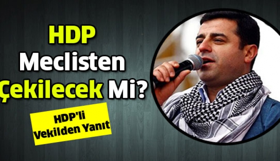 HDP Meclisten Çekilecek Mi? Hüda Kaya'dan Yanıt