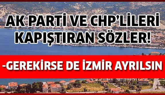 İzmir'i karıştıran tartışma!