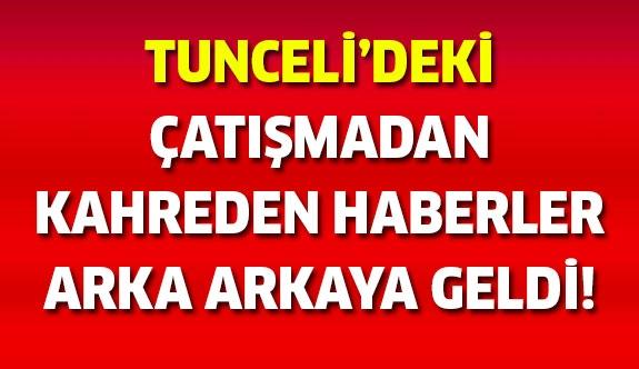 Son Dakika! Tunceli'den kahreden haberler