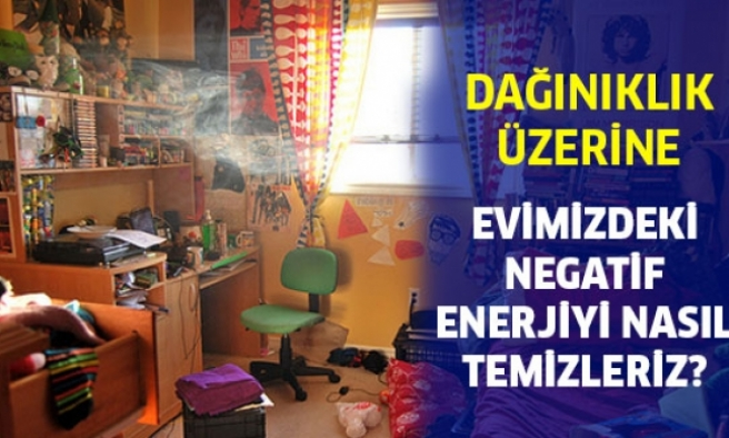Evinizdeki Negatif Enerji Nasıl Temizlenir?