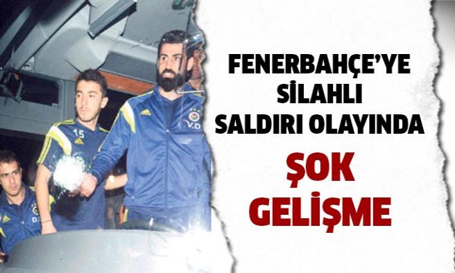 Fenerbahçe'ye silahlı saldırıda önemli gelişme!