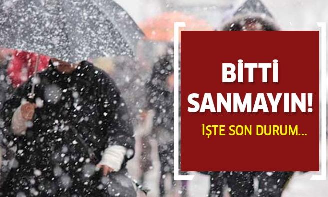 Meteoroloji uyardı! Kar yağışı bitti sanmayın