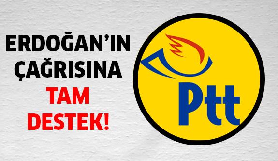 PTT'den tam destek geldi!