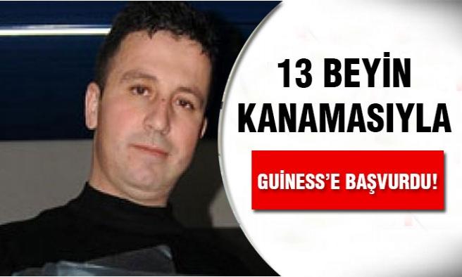 13 Beyin Kanaması İle Guinness Rekorlar Kitabına Başvurdu !