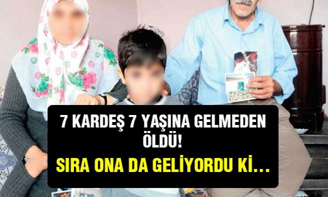 7 Kardeşi de Ölen Ejder Özkan'ın kaderi...
