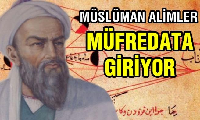 Artık Müslüman Alimler Müfredata Giriyor