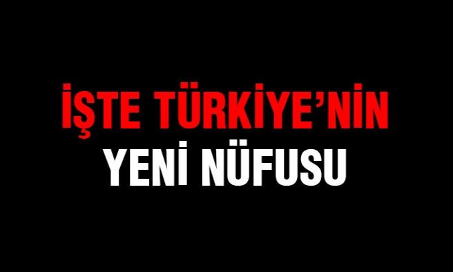 İşte Türkiye'nin yeni nüfusu:TÜİK açıkladı!