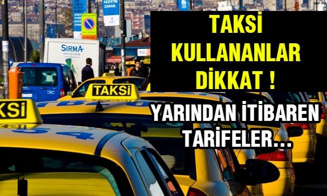 Taksilerde Yeni Dönem ! Tüm Tarifeler...