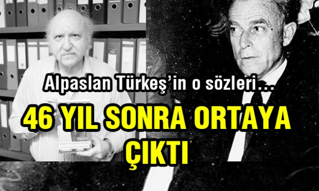 Alpaslan Türkeş'in O Sözleri Seneler Sonra Ortaya Çıktı...