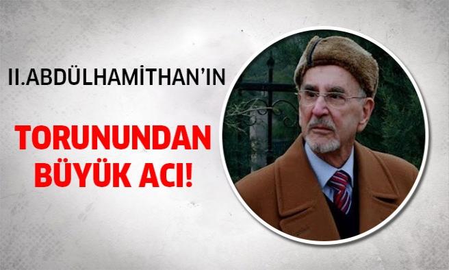2. Abdülhamit'in torunu...