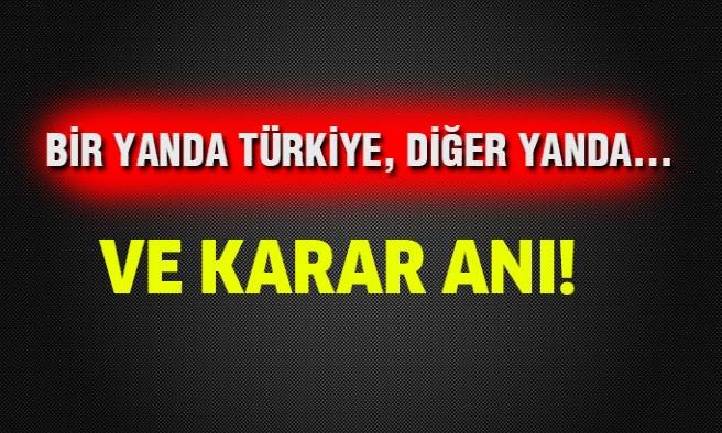 Bir yanda Türkiye,diğer yanda...