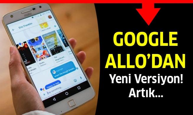 Google Allo'dan Yeni Versiyon...