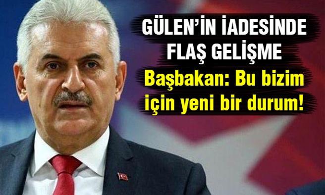 Gülen'in İadesinde Son Gelişme! Başbakan Açıkladı...