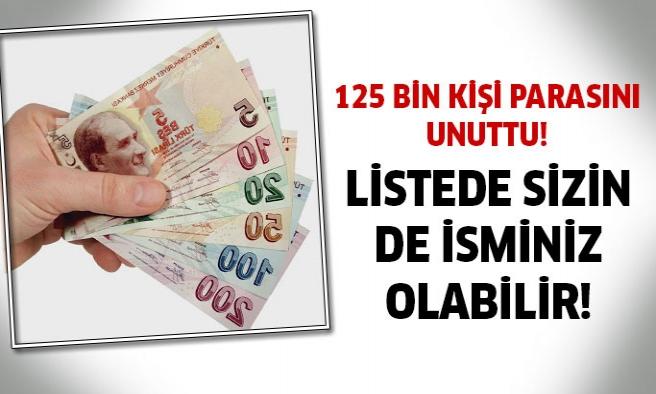 Listede Sizin De Adınız Olabilir! Tam 152 Bin Kişi Parasını Almadı