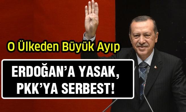 O Ülkeden Erdoğan'a Yasak!