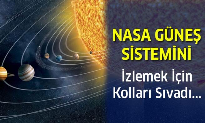 NASA, Güneş Sistemini İncelemek İçin Çalışmalara Başladı